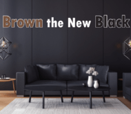 Brown the New Black